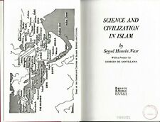 Spiritual / Science And Civilization In Islam by Seyyed Hossein Nasr