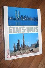 MONDE ET VOYAGES ETATS UNIS éd. LAROUSSE 1987  ILLUSTRATIONS