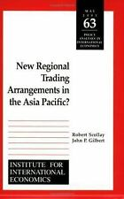 NEW REGIONAL TRADING ARRANGEMENTS IN THE ASIA PACIFIC? - NEW PAPERBACK BOOK