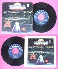 "LP 45 7"" TANTRA Hills of katmandu Wishbone 1979 italy PHILIPS no cd mc dvd*"