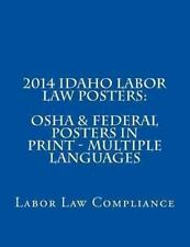 2014 Idaho Labor Law Posters: OSHA and Federal Posters in Print - Multiple...