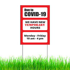 We have Changed Our Hours Temporary due to Corona Yard Sign + Metal Stake