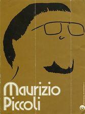 ADESIVO PUBBLICITARIO  maurizio piccoli MUSICA DISCHI RICORDI