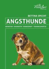 Angsthunde - Bettina Specht - 9783936188684 PORTOFREI
