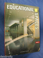 Educational Spaces Vol. 2 : A Pictorial Review 1-8647003-3-5 9781864700336 book