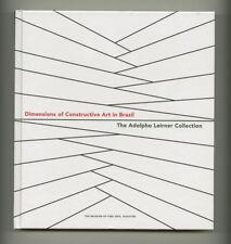 2007 Mari Carmen Ramírez CONSTRUCTIVE ART IN BRAZIL Adolpho Leirner MFAH Catalog