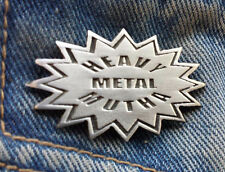 Heavy Metal Mutha Pewter Pin Badge