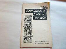 Home Freezing of Friuts and Vegetables 1963 USDA Home Garden Bulletin #10