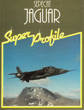 2559/ Super Profile - C. Chant - SEPECAT Jaguar - TOPP BUCH