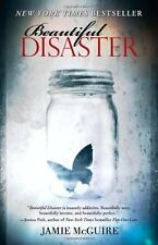 Beautiful Disaster: A Novel (Beautiful Disaster Series) by Jamie McGuire
