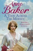 Very Good, A View Across the Mersey, Baker, Anne, Paperback