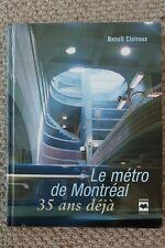 Montreal Metro: 35th Year Anniversary