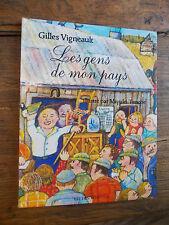 Les gens de mon pays / Gilles Vigneault / illustré par Miyuki Tanobe