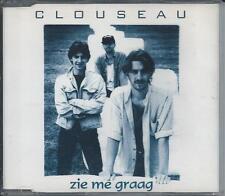 CLOUSEAU - Zie me graag CD MAXI 4TR HOLLAND RELEASE 1995 RARE!!