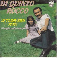 45TRS VINYL 7''/ FRENCH SP DI QUINTO ROCCO / JE T'AIME BIEN PAPA
