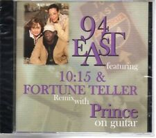 94 east - 10:15 & fortune teller featuring remix with prince on guitar cd - new
