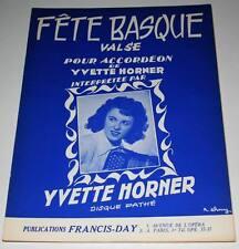 Partition vintage sheet music YVETTE HORNER : Fête Basque * Accordeon