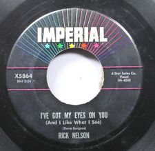 50'S & 60'S 45 Rick Nelson - I'Ve Got My Eyes On You (And I Like What I See) / T