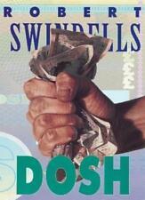 Dosh (Puffin Teenage Books),Robert Swindells