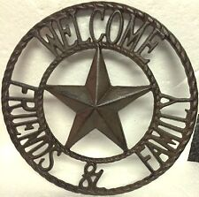 """Cast Iron Western Texas Star """"WELCOME FRIENDS & FAMILY"""" Sign - Country Decor"""