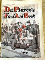1930s MEDICAL QUACKERY vintage advertising booklet DR. PIERCE'S FIRST AID BOOK