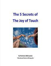 The 5 Secrets of the Joy of Touch,# 978-1-943279-67-8,Massage,sex,touch