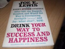 Drink Your Way to Success and Happiness by Joe E. Lewis Paperback 1967 Rare
