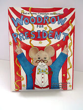 Woodrow for President BOOK A Tail of Voting Campaigns Elections 1999 Signed EUC