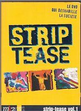 DVD doc STRIP TEASE vol 1 MK2