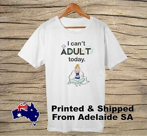 Unisex Party Cool Retro white T-shirt with I Can't Adult Today DTG Printed.