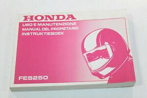 HONDA Livret Utilisation et Entretien Pour FES250 Foresight 2000