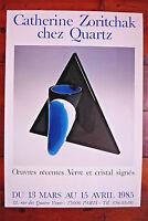 AFFICHE CATHERINE ZORITCHAK-1985-CHEZ QUARTZ-VERRES ET CRISTAL SIGNÉS-57/40 CM