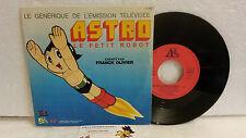 45T Chanson Originale Astro Le Petit Robot Franck Olivier Ades TF1 Tezuka TBE 80