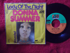 Donna Summer - Lady of the night / Wounded      klasse German Atlantic  45