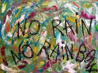 "tableau art abstrait moderne contemporain ""no rain no rainbow🌈 ""60X80 CM  SIGNE"