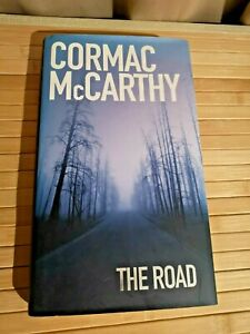 The Road by Cormac McCarthy 2006 UK 1st/1st HB - Pulitzer Winner