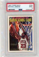 1993 Topps GOLD Michael Jordan #384 PSA 9 MINT Graded Basketball Card