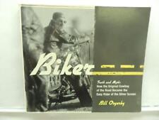 Biker Truth And Myth Book By Bill Osgerby B37c