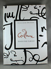 Guillaume Food For Family by Guillaume Brahimi - Brand New