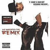 P. Diddy & Bad Boy Records Present ... We Invented The Remix, Various, Very Good