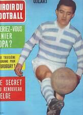 1962 miroir du football n°26 BELGIQUE KOPA  URUGUAY ARGENTINE PIBAROT