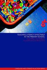Teaching Literacy Effectively in the Primary School (Language and Literacy in A