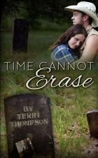 Time Cannot Erase, Thompson, Terri, Very Good Book