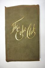 1895 First Edition THE ECHO CLUB *BAYARD TAYLOR* Walt Whitman*Velvet Binding