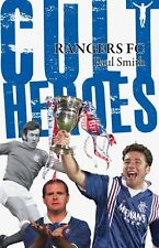 Rangers FC Cult Heroes - 20 Biggest Gers Idols - football soccer softback book
