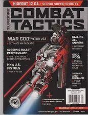 SUREFIRE COMBAT TACTICS MAGAZINE SUMMER 2013,WAR GOD! VLTOR VS3,HIDEOUT 12 GA