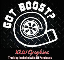 Got Boost * Vinyl Decal Sticker Car Turbo Diesel Truck Crew Cab 1500 2500 JDM