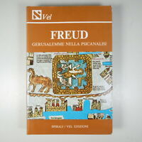 L936 FREUD GERUSALEMME NELLA PSICANALISI PSICOLOGIA AUTORI VARI SPIRALI VEL 1984