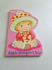Strawberry Shortcake Board Book Apple Dumplin's Day by Monique Z. Stephens