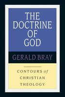 Doctrine of God, Paperback by Bray, Gerald Lewis, Brand New, Free P&P in the UK